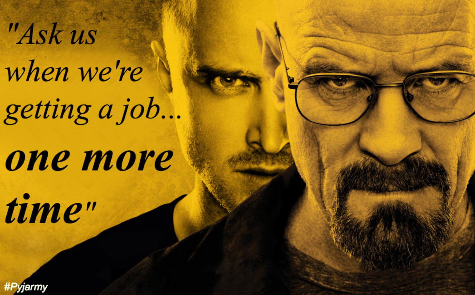 How it feels to be a jobseeker…Breaking Bad style